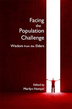 Facing the Population Challenge: Wisdom from the Elders - Edited by Marilyn Hempel